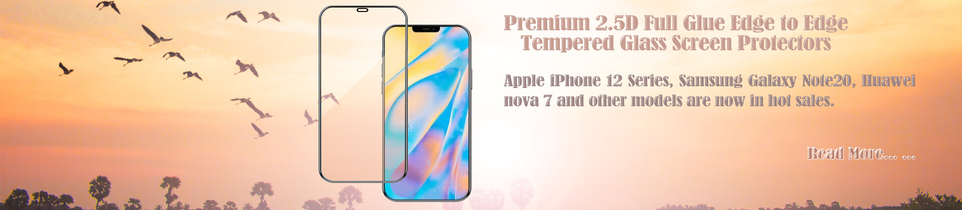 wholesale oem 2.5D full glue edge to edge tempered glass screen protectors for iPhone 12 series, Samsung Galaxy Note20, Huawei nova 7 and other models from Dongguan Medas